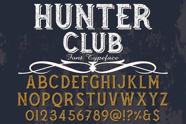 ビンテージレタリングラベルデザインハンタークラブ Premiumベクター