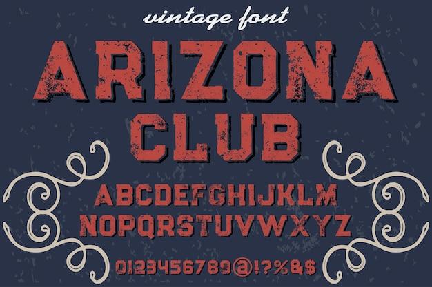 ビンテージフォント書体タイポグラフィフォントデザインアリゾナクラブ Premiumベクター