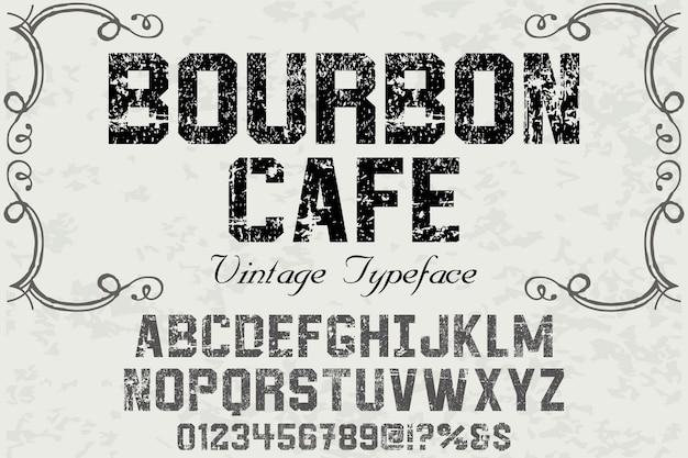 ビンテージアルファベットバーボンカフェ Premiumベクター