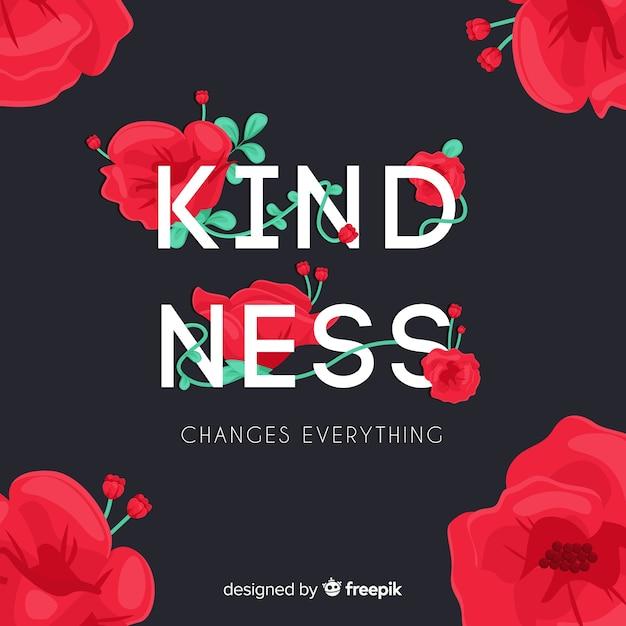 優しさはすべてを変えます。花とレタリングの引用 無料ベクター