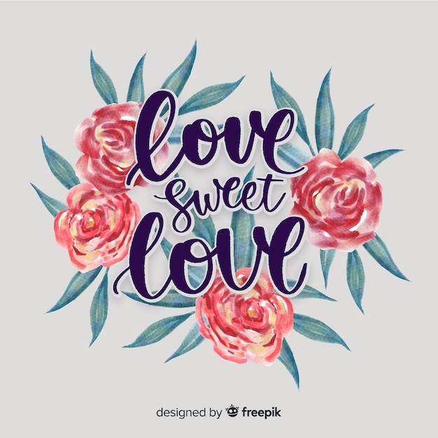Романтическое / позитивное сообщение с цветами Бесплатные векторы