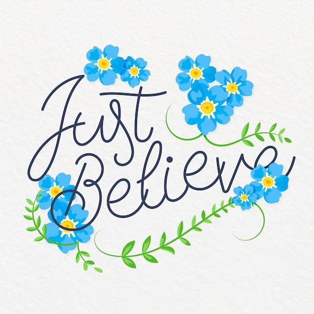 引用花のレタリングを信じる 無料ベクター