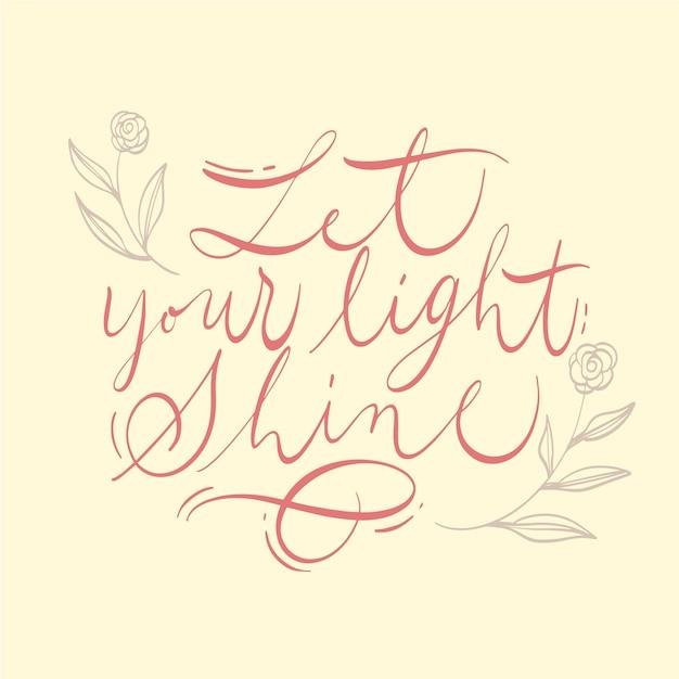 あなたの光を引用レタリングに輝かせてください 無料ベクター