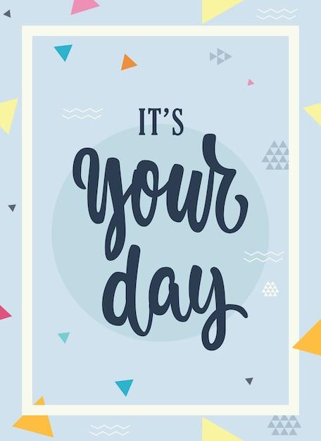 それはあなたの日レタリングベクトル誕生日ギフトカードです Premiumベクター
