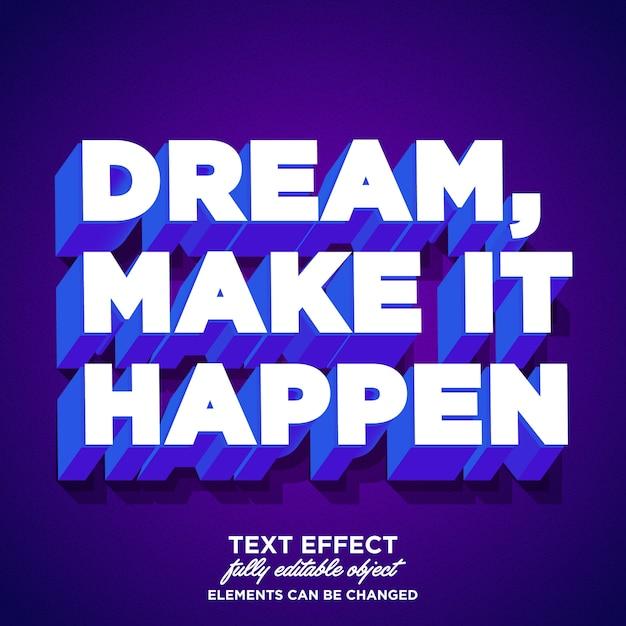 モダンで強力な太字テキスト効果:夢、実現させます Premiumベクター