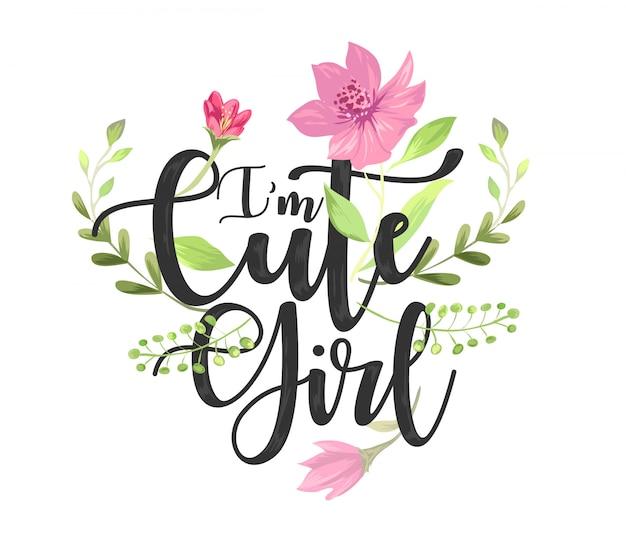 パステル調の花のベクトル図とかわいい女の子スローガン Premiumベクター