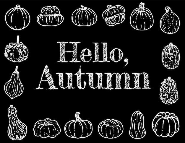 こんにちは、秋の黒板碑文カボチャとかわいい居心地の良いバナー。 Premiumベクター