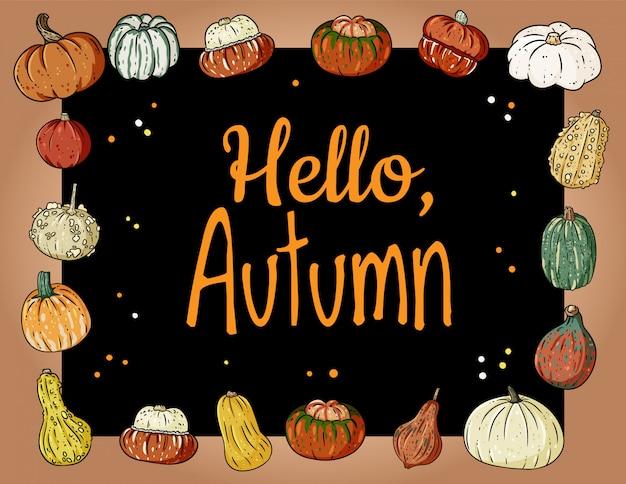 こんにちは、カボチャと秋のかわいい居心地の良いバナー。秋のお祝いポスター。秋の収穫のはがき Premiumベクター