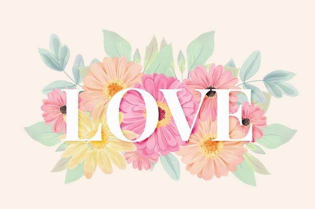愛のレタリングと水彩花の背景 無料ベクター