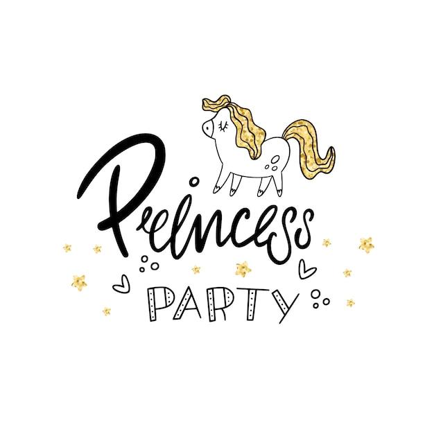 プリンセスパーティー。レタリング、ポニー、黄金の質感。ベクトルイラスト Premiumベクター