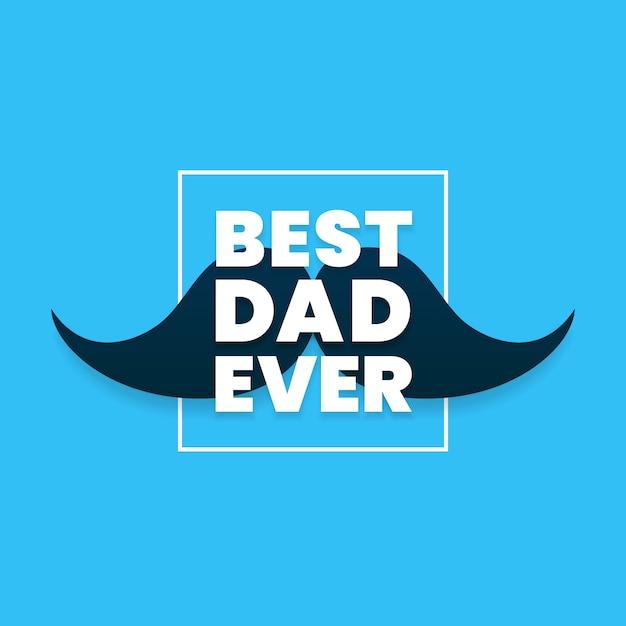 幸せな父の日のお祝いのための口ひげとボックスフレームと最高のお父さんこれまでシンプルなモダンなタイポグラフィテキスト Premiumベクター