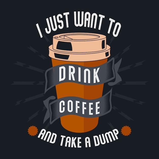 コーヒーを飲みながらダンプを取りたい Premiumベクター