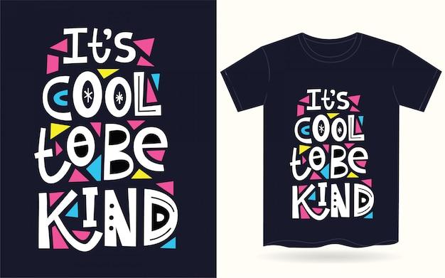Круто быть доброй типографикой для футболки Premium векторы