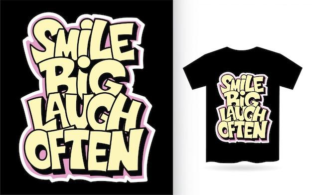 Улыбка большой смех часто рука надписи слоган для футболки Premium векторы