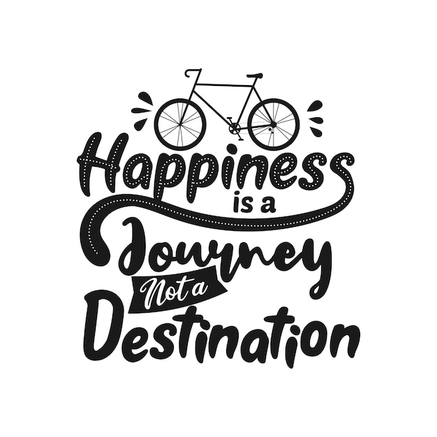 Счастье - это путешествие, а не пункт назначения Premium векторы