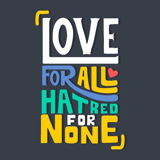 レタリング:みんなへの愛、だれへの憎しみ Premiumベクター