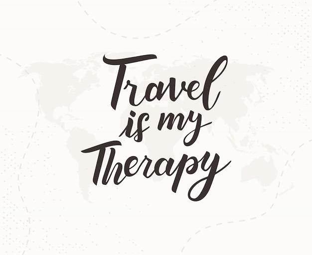 旅行は私の治療手書きレタリングです Premiumベクター