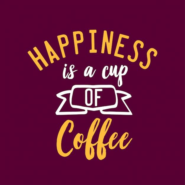 Счастье это цитата надписи на чашке кофе Premium векторы