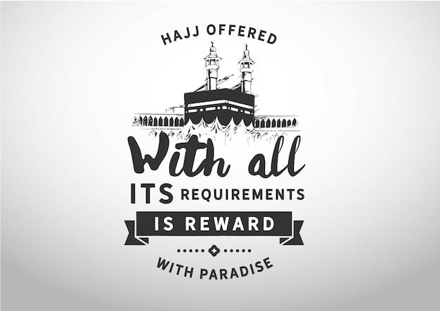 すべての要件を満たして提供されたハッジは、楽園での報酬です Premiumベクター