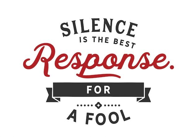 Молчание - лучший ответ для дурака Premium векторы