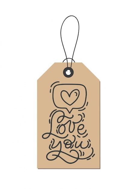クラフトタグのベクトルモノライン書道フレーズ「あなたを愛して」。 Premiumベクター