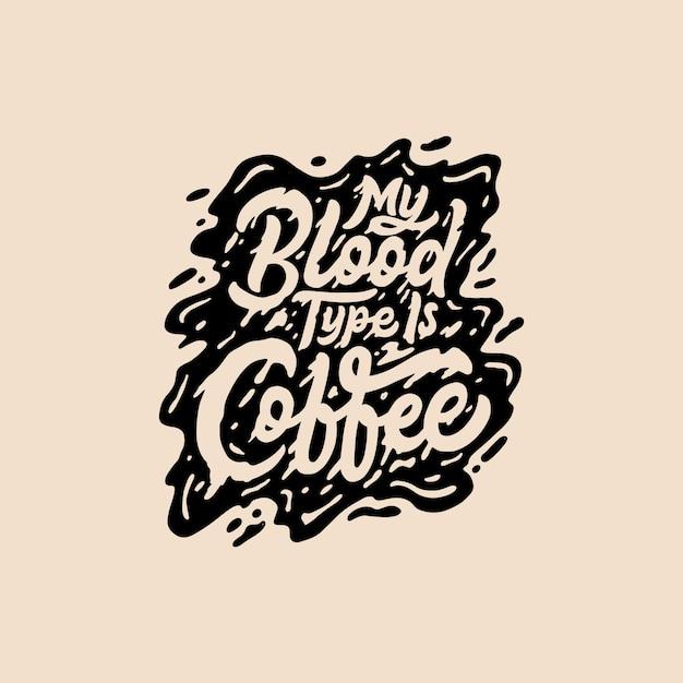 手紙とタイポグラフィのコーヒークォート Premiumベクター