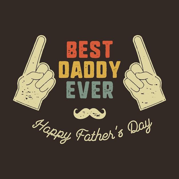 父の日フレーズ - 最高のパパ Premiumベクター