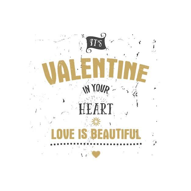 幸せなバレンタインデーベクターレタリング。あなたの心を愛しなさい。 Premiumベクター