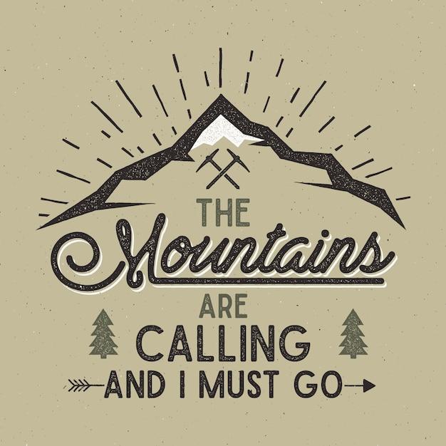 冒険ベクタープリント。山々が迫っており、活版印刷で行かなければなりません。 Premiumベクター