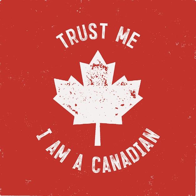 私を信頼してください私はカナダ人です。幸せなカナダ日ラベルテンプレート Premiumベクター