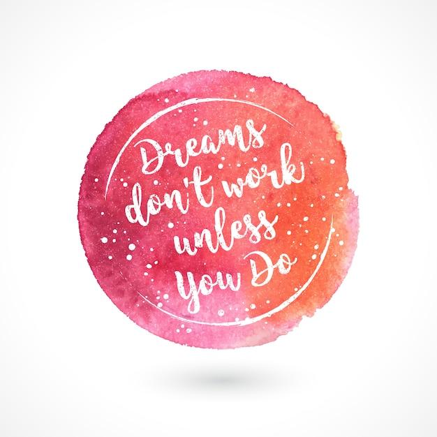 夢はあなたがしない限り働かない、レタリング Premiumベクター