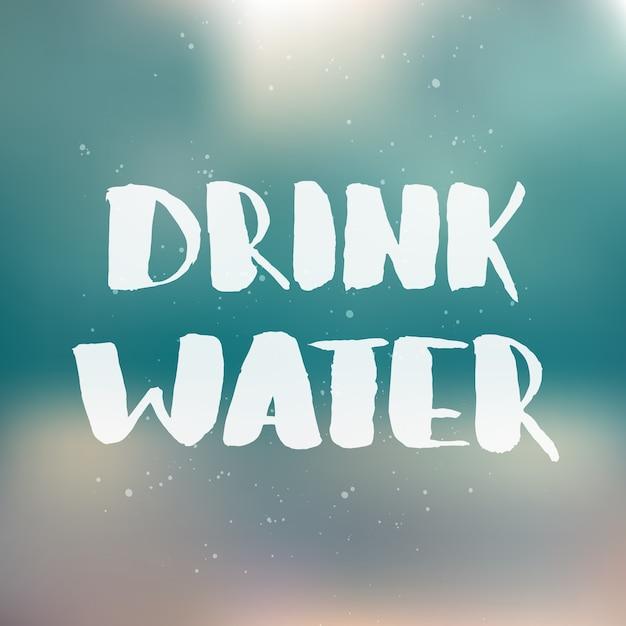水を飲む。手書きのレタリング Premiumベクター