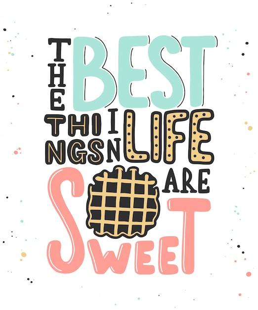 人生で最高のものはワッフルと甘いです。 Premiumベクター