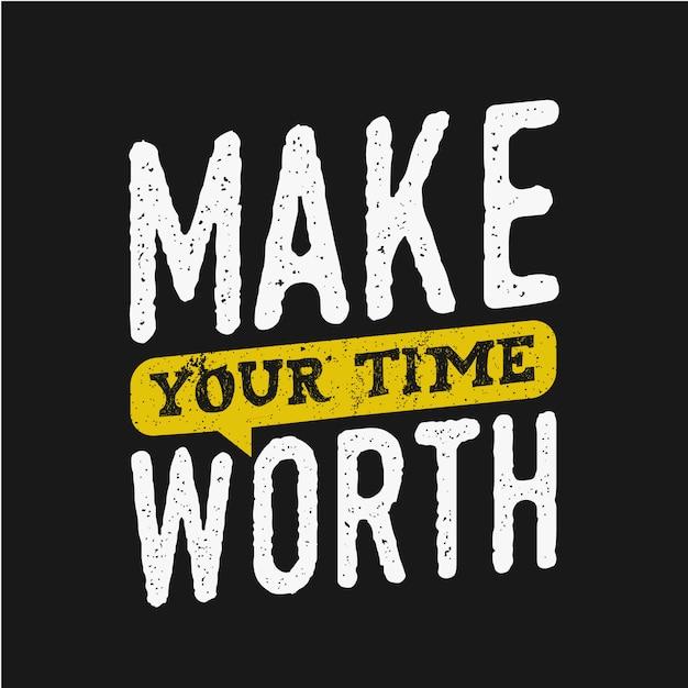 インスピレーションを引用する価値のある時間をタイポグラフィにする Premiumベクター