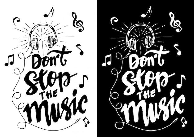 Не останавливайте музыку надписи с наушниками. Premium векторы