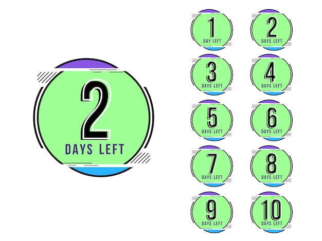 Abstract days left colorful sign design background Premium Vector