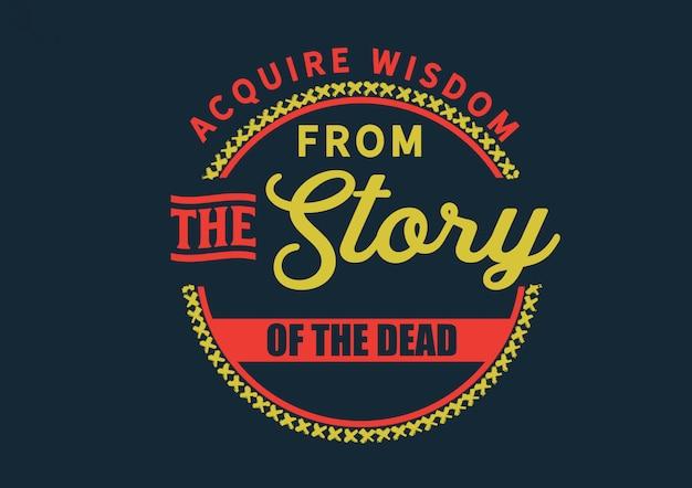 죽은 자의 이야기에서 지혜를 얻으십시오 프리미엄 벡터