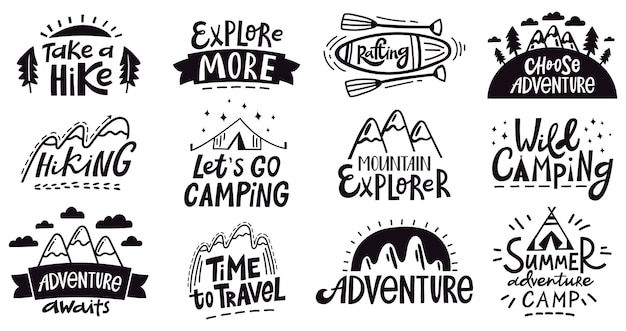Adventure quote lettering. outdoor camping mountains emblem, hiking expedition badges, nature travel  illustration set. expedition logo and emblem poster, silhouette vacation and exploration Premium Vector
