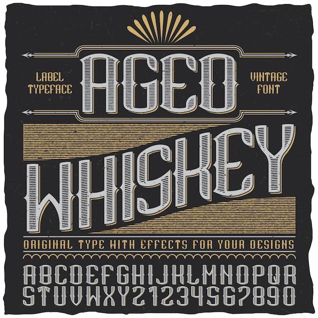 Выдержанный виски винтажная этикетка с алфавитом и цифрами Бесплатные векторы