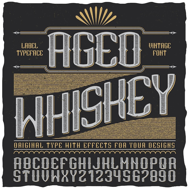 Aged whiskey vintage label typeface poster with alphabet and figures Free Vector