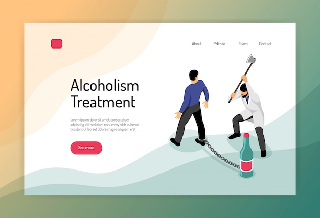 Alcoholism treatment isometric web page with man chained to bottle and doctor with hatchet Free Vector