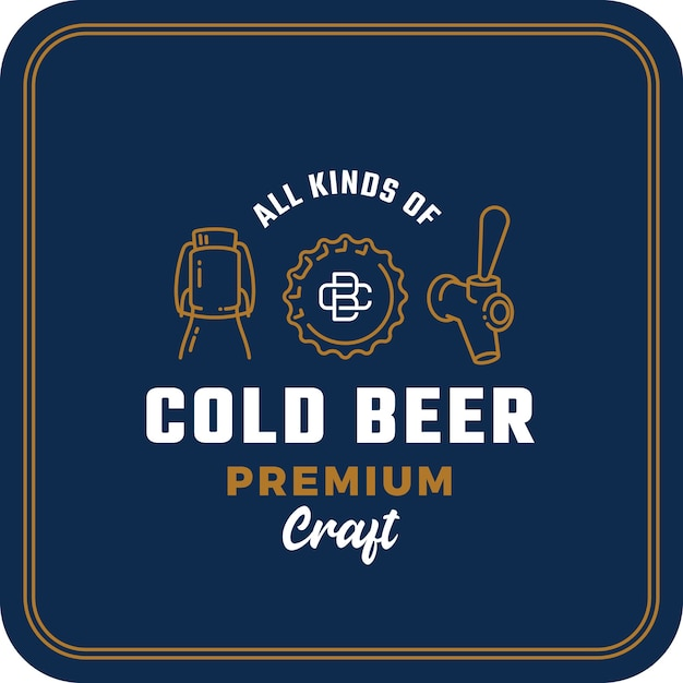 All kinds of cold beer. abstract  beer sign, logo or coaster template. Premium Vector