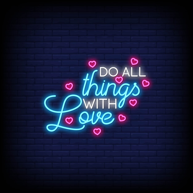 Do all things with love for poster in neon style. modern quote inspiration in neon style. Premium Vector