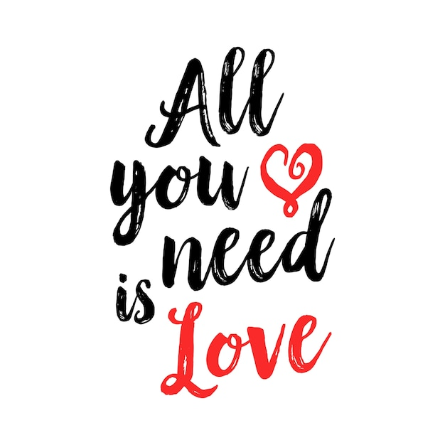 Download All you need is love lettering Vector | Premium Download