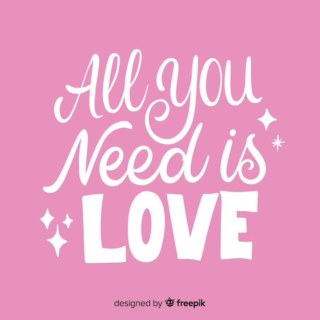 Download All you need is love lettering | Free Vector