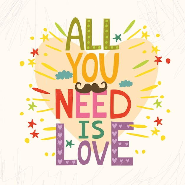 All you need is love Free Vector