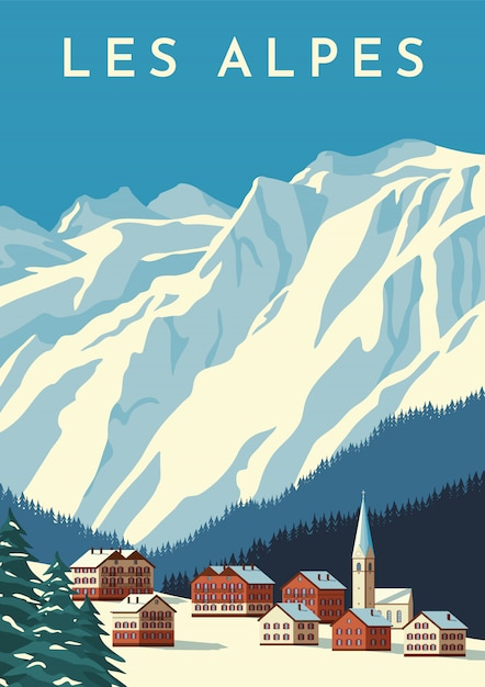アルプス旅行のレトロなポスター、ビンテージバナー。オーストリアの山村、スイスの冬の風景。フラットの図。 Premiumベクター