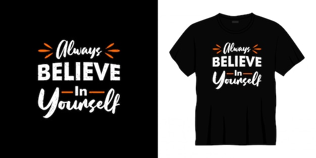 常に自分を信じてタイポグラフィtシャツのデザイン Premiumベクター