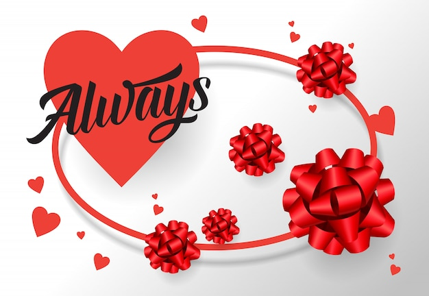 Always lettering on heart with ribbon bows Free Vector