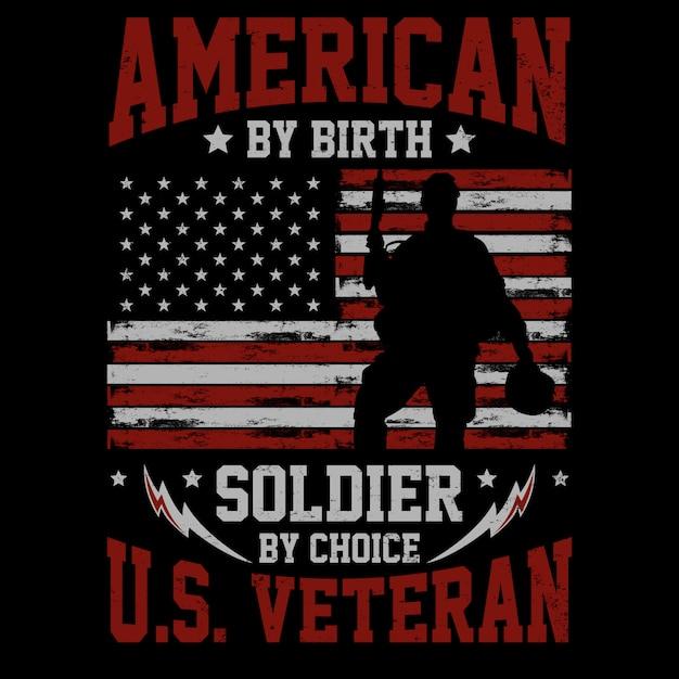 American by birth、ソルジャーバイチョイス-ベテランテーマデザイン Premiumベクター